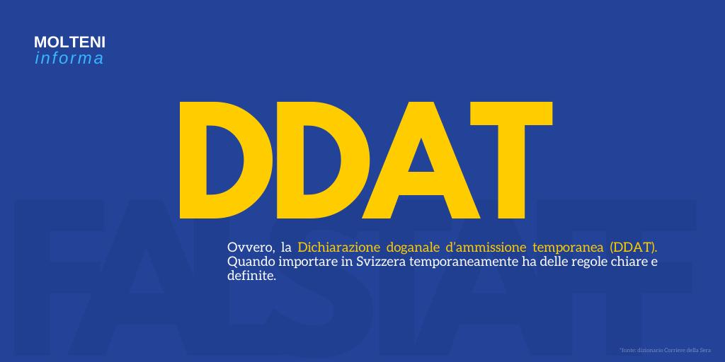 Dichiarazione doganale d'ammissione temporanea (DDAT)