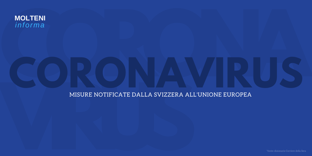 CORONAVIRUS – MISURE NOTIFICATE DALLA SVIZZERA ALL'UNIONE EUROPEA