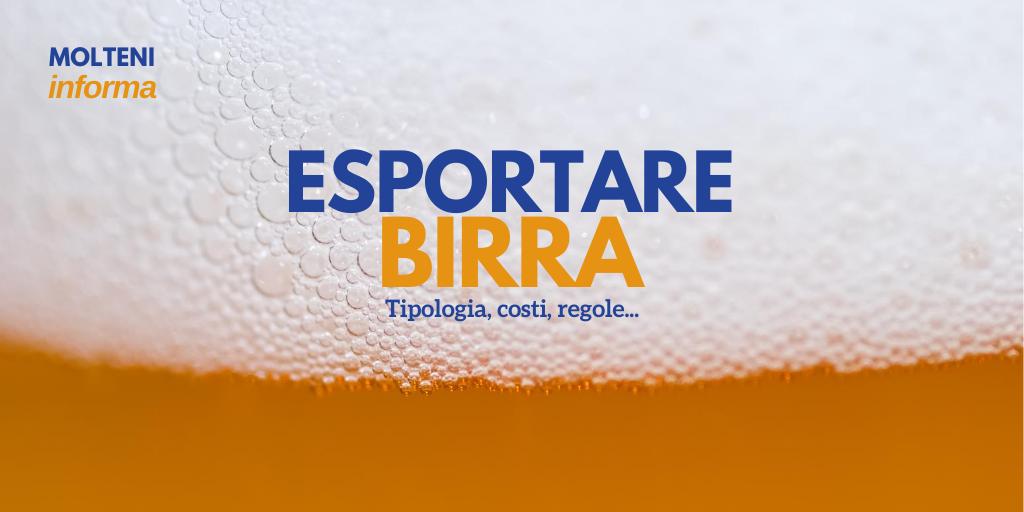 Esportiamo la nostra birra