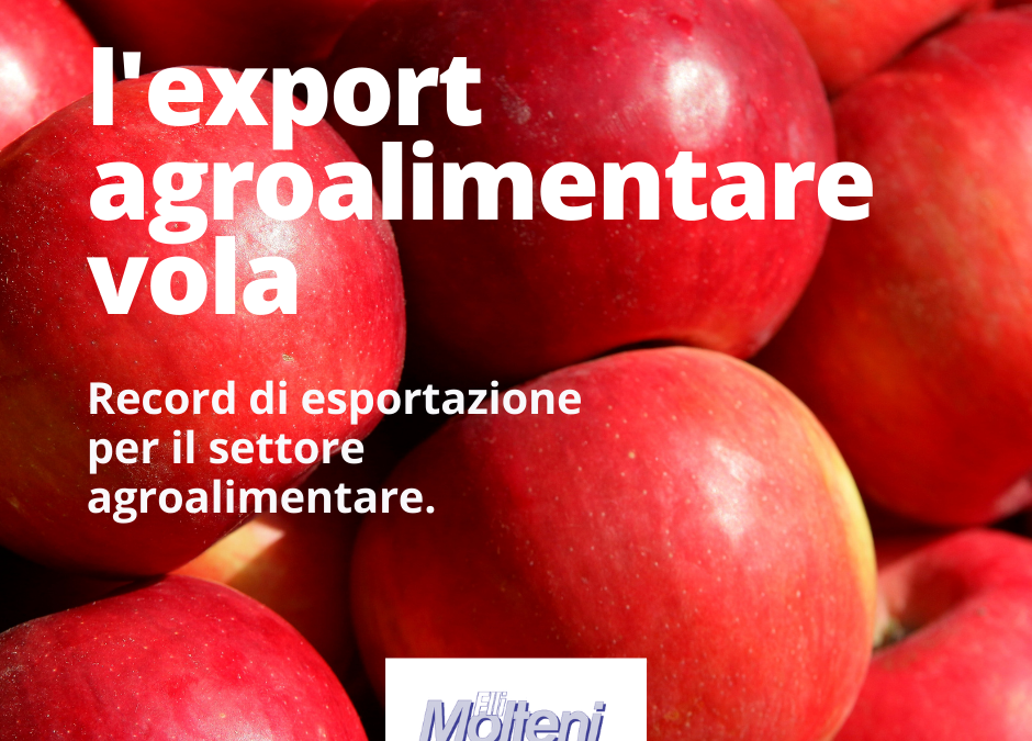 L'export agroalimentare prende il volo